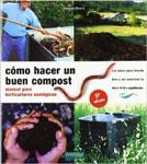 Cómo hacer un buen compost: manual para horticultores ecológicos - Mariano Bueno
